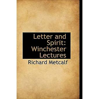 Bokstav og ånd Winchester forelesninger av Metcalf & Richard