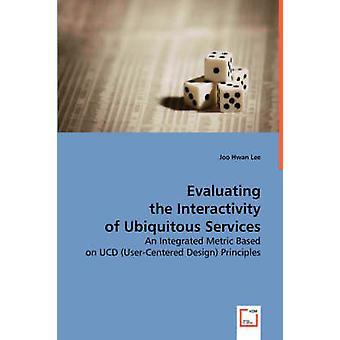 リー & ジョーフワンによるユビキタスサービスのインタラクティビティの評価