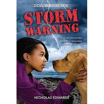Dog Whisperer - Storm Warning by Nicholas Edwards - 9780312370954 Book