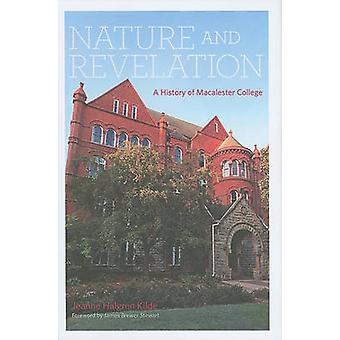 Nature and Revelation - A History of Macalester College by Jeanne Halg