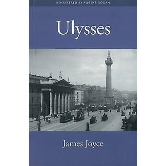 Ulysses by James Joyce - Robert Gogan - 9780955097447 Book
