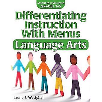 Differentiating Instruction with Menus - Language Arts (Grades 3-5) (2