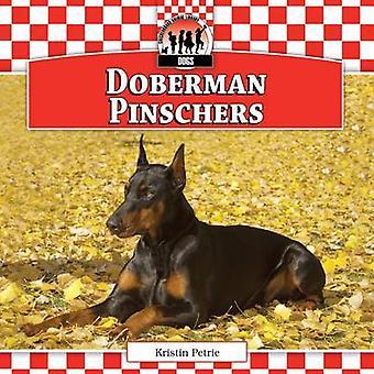 Doberman Pinschers by Kristin Petrie - 9781624031021 Book