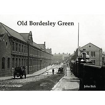 Old Bordesley Green by John Beck - 9781840335866 Book