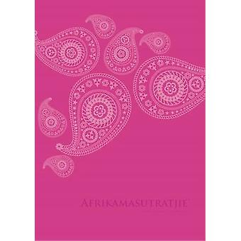 Afrikamasutratjie by Ilse Carla Groenewald - 9781868887507 Book