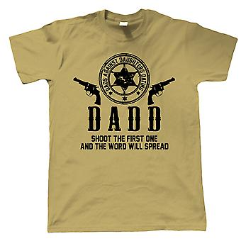 DADD Dads Against Daughters Dating, Mens Funny T-Shirt - Parenting Joke Gift Him