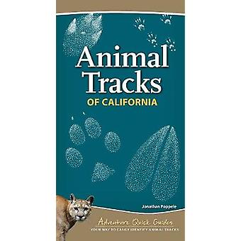 Animal Tracks of California by Jonathan Poppele - 9781591937401 Book