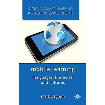Mobile Learning by Pegrum & M.