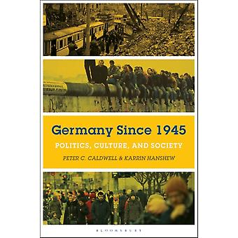 Germany Since 1945 by Peter Caldwell