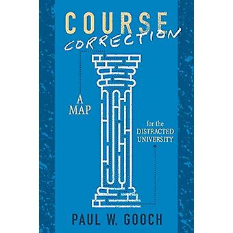 Course Correction by Paul W Gooch
