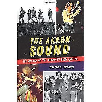 Le son de Akron: L'âge d'or du Capital Punk du Midwest