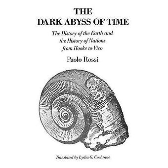 The Dark Abyss of Time by Rossi & Paolo
