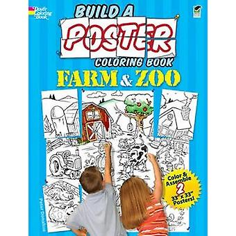Build a Poster  Farm amp Zoo Coloring Book by Peter Donahue