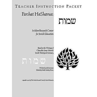 Parshat HaShavuah Exodus Teachers Guide Shemot by Levenson & Joel