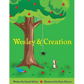 Wesley and Creation by Daniel & Nalley Lavell