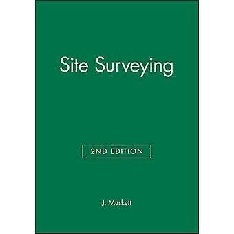 Site Surveying by Muskett & John