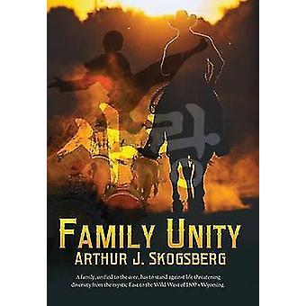 Family Unity by Skogsberg & Arthur J