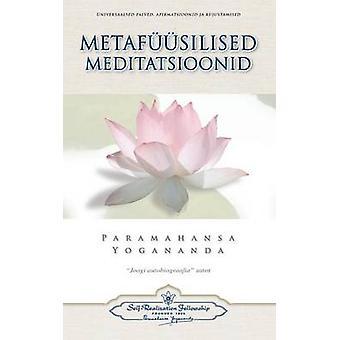 Metafsilised Meditatsioonid  Metaphysical Meditations Estonian by Yogananda & Paramahansa