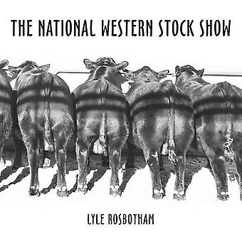 The National Western Stock Show by Rosbotham & Lyle