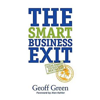 The Smart Business Exit by Green & Geoff
