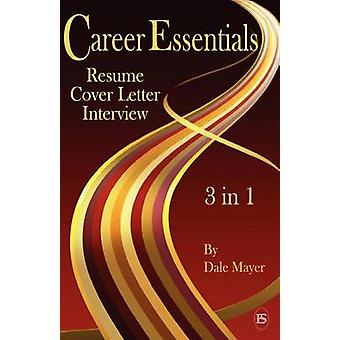 Career Essentials 3 in 1 by Mayer & Dale