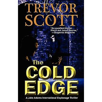 The Cold Edge by Scott & Trevor