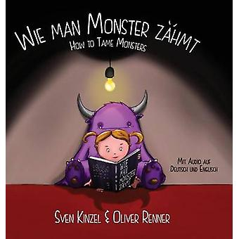 Wie man Monster zhmt by Renner & Oliver