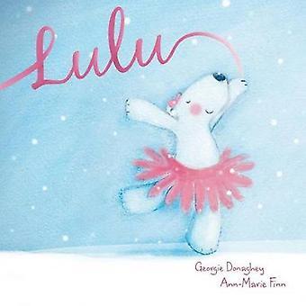 Lulu by Donaghey & Georgie