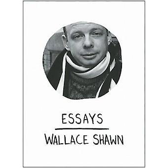 Essays by Wallace Shawn - 9781608460021 Book