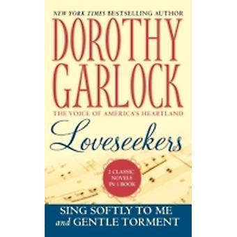 Loveseekers by Garlock & Dorothy