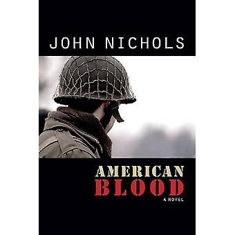 American Blood by Nichols & John Treadwell