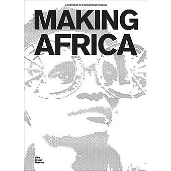 Making Africa - A Continent of Contemporary Art by Mateo Kries - Ameli