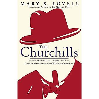 The Churchills - A Family at the Heart of History - from the Duke of M