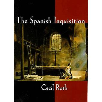 The Spanish Inquisition by Cecil Roth - 9780393002553 Book