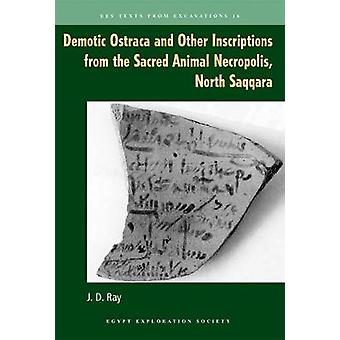 Demotic Ostraca and Other Inscriptions from the Sacred Animal Necropo