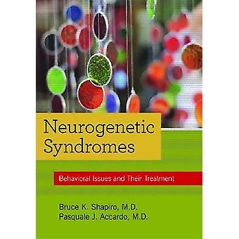 Neurogenetiska syndrom - Beteendeproblem och deras behandling av Bruc