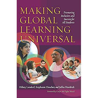 Making Global Learning Universal - Promoting Inclusion and Success for