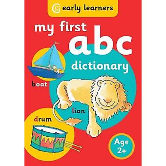 My First ABC Dictionary by Grearson - 9781855340299 Book