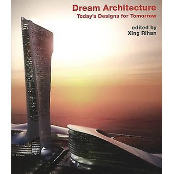 Dream Architecture by Xing Rihan - 9783936681451 Book