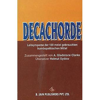Decachorde by A. Gladstone Clarke - 9788170219248 Book