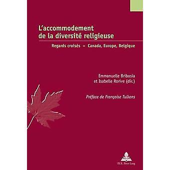 L'Accommodement de la Diversite Religieuse - hälsningar Croisesâ - Kanada