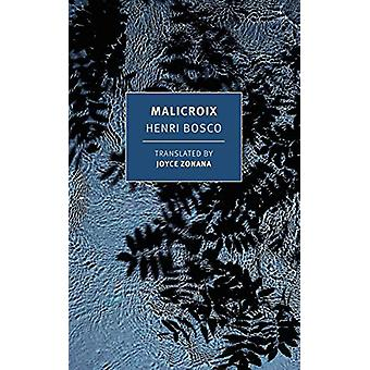 Malicroix by Henri Bosco - 9781681374109 Book