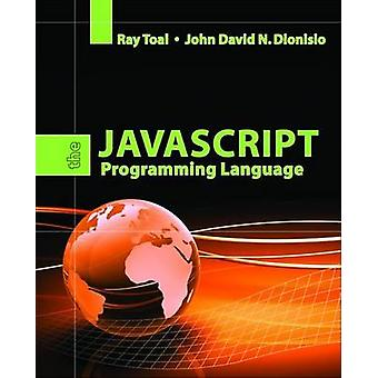 The JavaScript Programming Language by Ray Toal - 9780763766580 Book