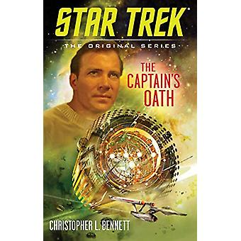 The Captain's Oath by Christopher L. Bennett - 9781982113292 Book