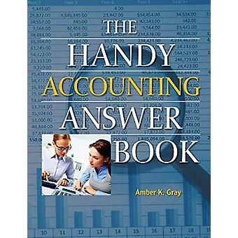 The Handy Accounting Answer Book by Amber Gray - 9781578596751 Book