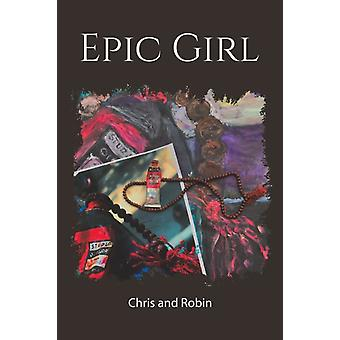 Epic Girl by Other Chris & Other Robin