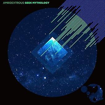 Ambidextrous - Geek Mythology [CD] USA import