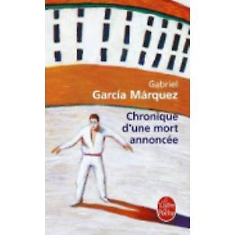 Chronique d'Une Mort Annoncee by Marquez - 9782253043973 Book