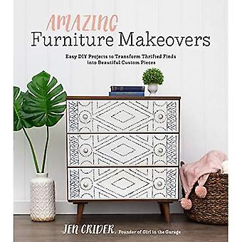 Increíbles cambios de imagen de muebles: proyectos de bricolaje fáciles para transformar los hallazgos ahorrados en hermosas piezas personalizadas