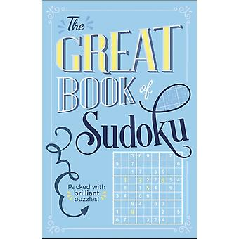 The Great Book of Sudoku by Saunders & Eric